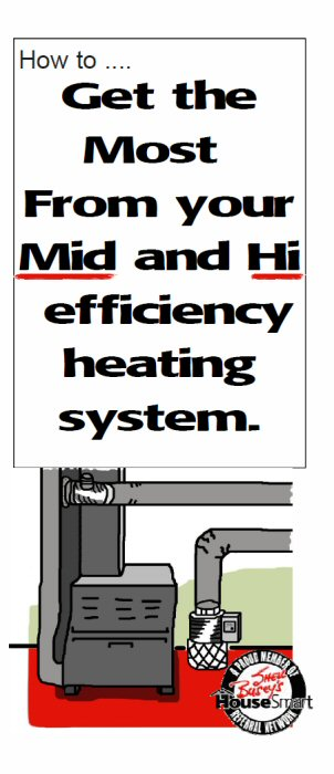 How to Get the Most out of your Mid and Hi Efficiency Heating System Brochure